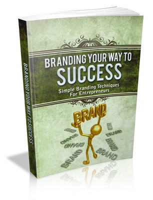 Product picture Branding Your Way To Success