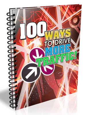 Product picture 100 Ways To Drive More Traffic