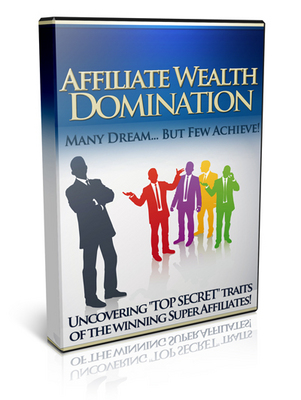 Product picture Affiliate Wealth Domination!