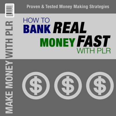 Product picture How To Bank Real Money Fast With PLR